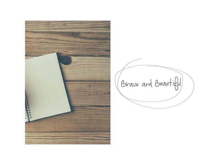 Brave & Beautiful Final.001.jpg